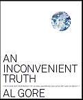 An Inconvenient Truth, by Al Gore