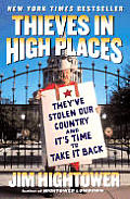 Thieves in High Places by Jim Hightower